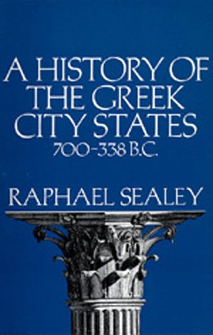 A History of the Greek City States, 700-338 B. C. 9780520031777