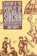 A History of the Peoples of Siberia: Russia's North Asian Colony 1581 1990 9780521477710