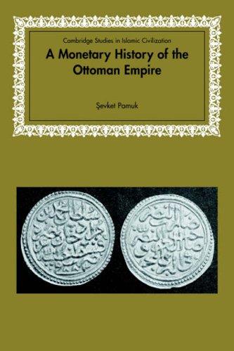 A Monetary History of the Ottoman Empire 9780521617116