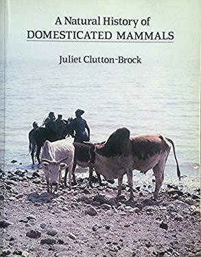 A Natural History of Domesticated Mammals