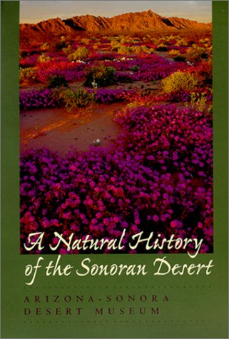 A Natural History of the Sonoran Desert 9780520219809