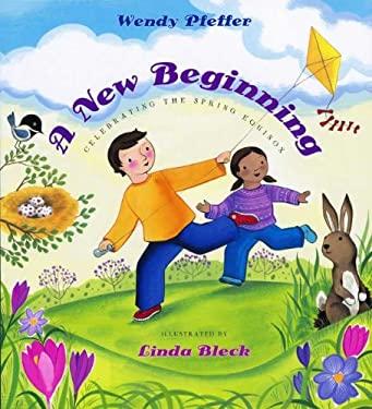 A New Beginning: Celebrating the Spring Equinox 9780525478744