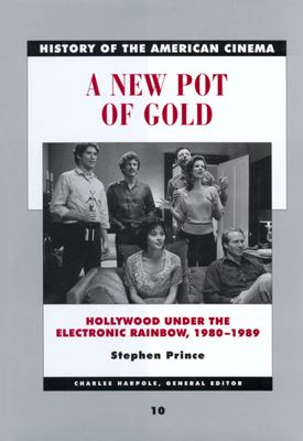 A New Pot of Gold: Hollywood Under the Electronic Rainbow, 1980-1989