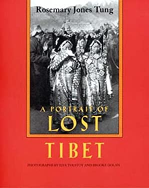 A\Portrait of Lost Tibet 9780520204614