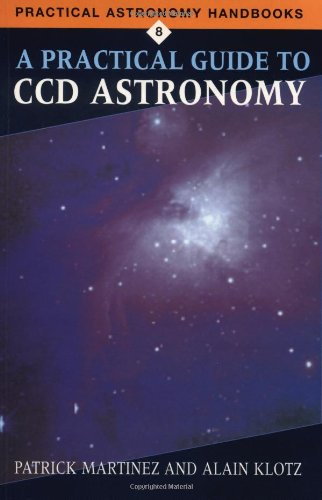 A Practical Guide to CCD Astronomy 9780521599504