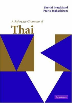 A Reference Grammar of Thai 9780521650854
