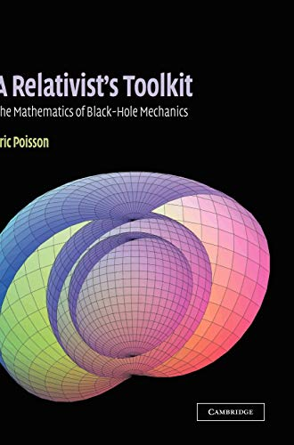 A Relativist's Toolkit: The Mathematics of Black-Hole Mechanics 9780521830911