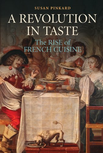 A Revolution in Taste: The Rise of French Cuisine, 1650-1800 9780521139960