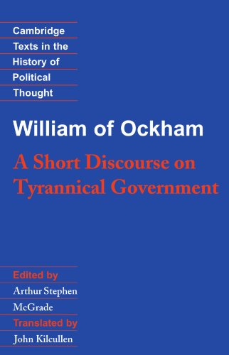 William of Ockham: A Short Discourse on Tyrannical Government 9780521358033
