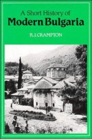 A Short History of Modern Bulgaria 9780521273237