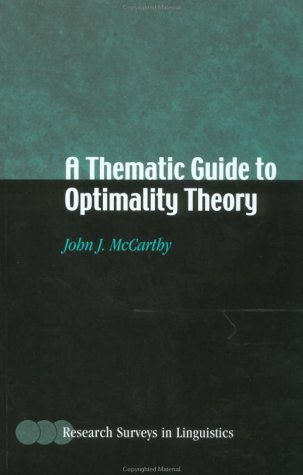 A Thematic Guide to Optimality Theory 9780521796446