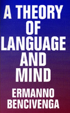 A Theory of Language and Mind 9780520207912