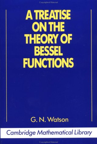 A Treatise on the Theory of Bessel Functions - 2nd Edition