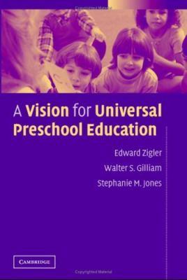 A Vision for Universal Preschool Education 9780521848541