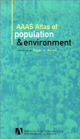 AAAS Atlas of Population and Environment 9780520230811