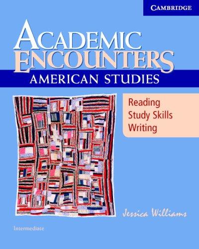 Academic Encounters: American Studies: Intermediate 9780521673693