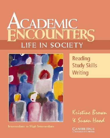 Academic Encounters: Life in Society Student's Book: Reading, Study Skills, and Writing 9780521666169
