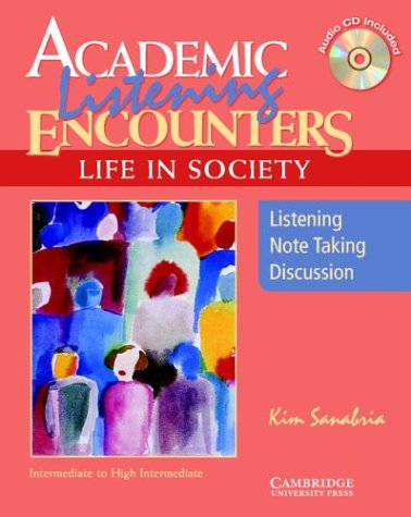 Academic Listening Encounters: Life in Society Student's Book with Audio CD: Listening, Note Taking, and Discussion 9780521754835