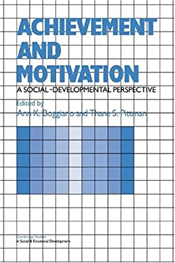 Achievement and Motivation: A Social-Developmental Perspective 9780521322201