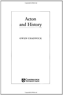 Acton and History 9780521570749
