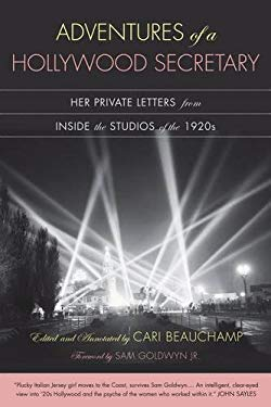 Adventures of a Hollywood Secretary: Her Private Letters from Inside the Studios of the 1920s 9780520245518