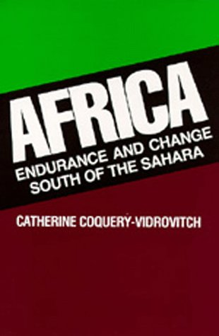 Africa: Endurance and Change South of the Sahara 9780520078819