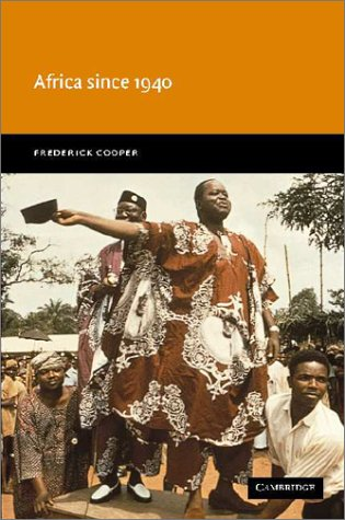 Africa Since 1940: The Past of the Present 9780521776004