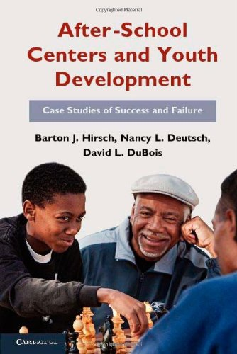 After-School Centers and Youth Development: Case Studies of Success and Failure 9780521191197