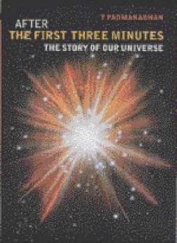 After the First Three Minutes: The Story of Our Universe 9780521620390