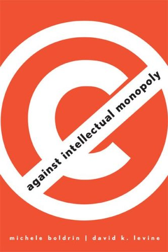 Against Intellectual Monopoly 9780521879286