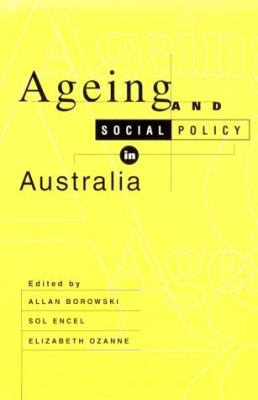 Ageing and Social Policy in Australia 9780521498203