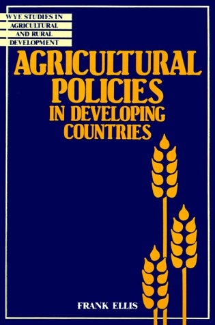Agricultural Policies in Developing Countries 9780521395847