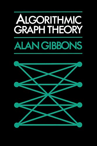 Algorithmic Graph Theory 9780521288811