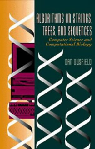 Algorithms on Strings, Trees and Sequences: Computer Science and Computational Biology 9780521585194