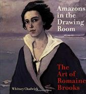 Amazons in the Drawing Room: The Art of Romaine Brooks 1712744