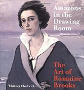 Amazons in the Drawing Room: The Art of Romaine Brooks 1712745