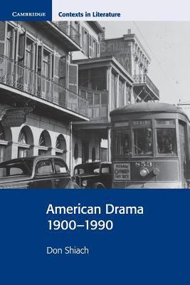 American Drama 1900 1990 9780521655910