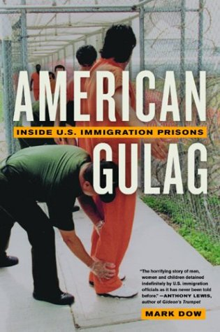 American Gulag: Inside U.S. Immigration Prisons 9780520239425
