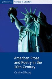 American Prose and Poetry in the 20th Century 9780521663908