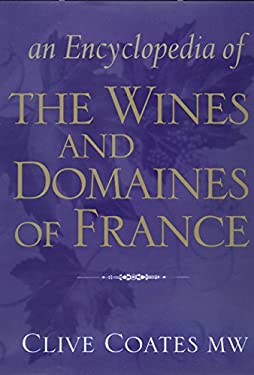 An Encyclopedia of the Wines and Domaines of France 9780520220935