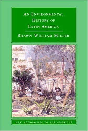 An Environmental History of Latin America 9780521612982