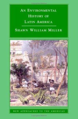 An Environmental History of Latin America 9780521848534