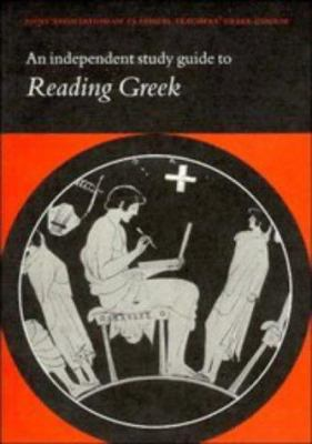 An Independent Study Guide to Reading Greek 9780521478632