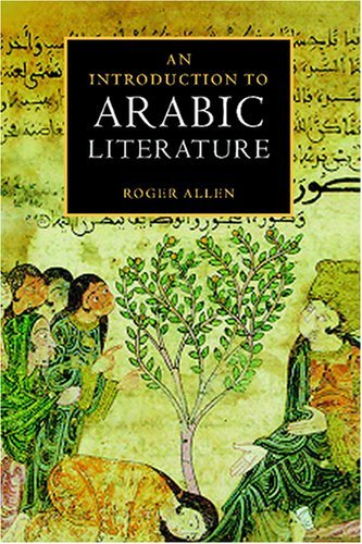 An Introduction to Arabic Literature 9780521776578