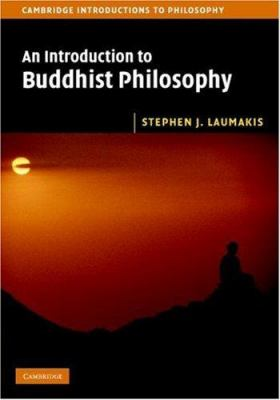An Introduction to Buddhist Philosophy 9780521854139