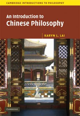 An Introduction to Chinese Philosophy 9780521846462