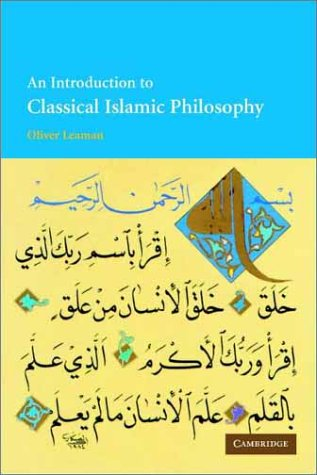 An Introduction to Classical Islamic Philosophy 9780521797573