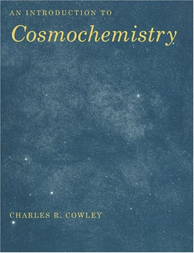 An Introduction to Cosmochemistry 9780521459204