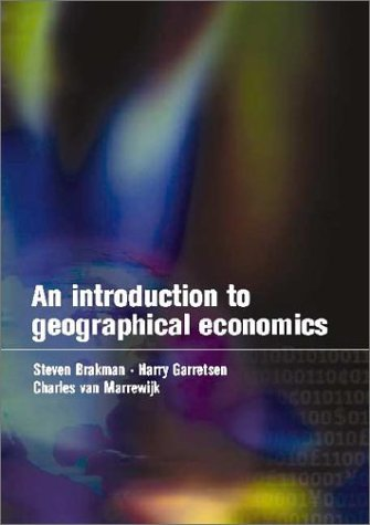 An Introduction to Geographical Economics: Trade, Location and Growth 9780521779678