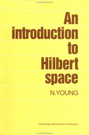 An Introduction to Hilbert Spaces 9780521337175